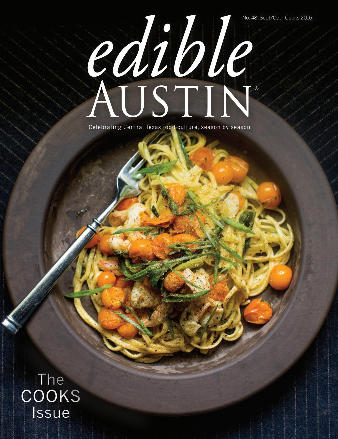 Edible Austin Cooks 2016 by Edible Austin - issuu