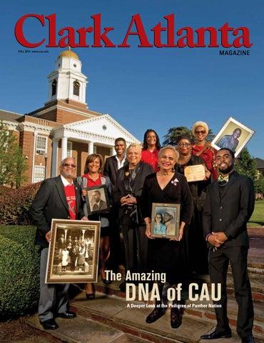 Clark University Atlanta >> Clark Atlanta University Magazine Fall 2014 By Clark Atlanta