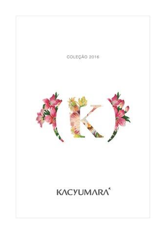 0625e38066 KACYUMARA coleção 2016 by KACYUMARA - issuu