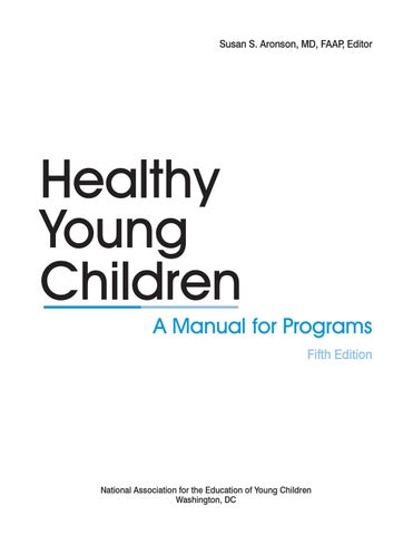 369 Healthy Young Children 5e By Naeyc Issuu