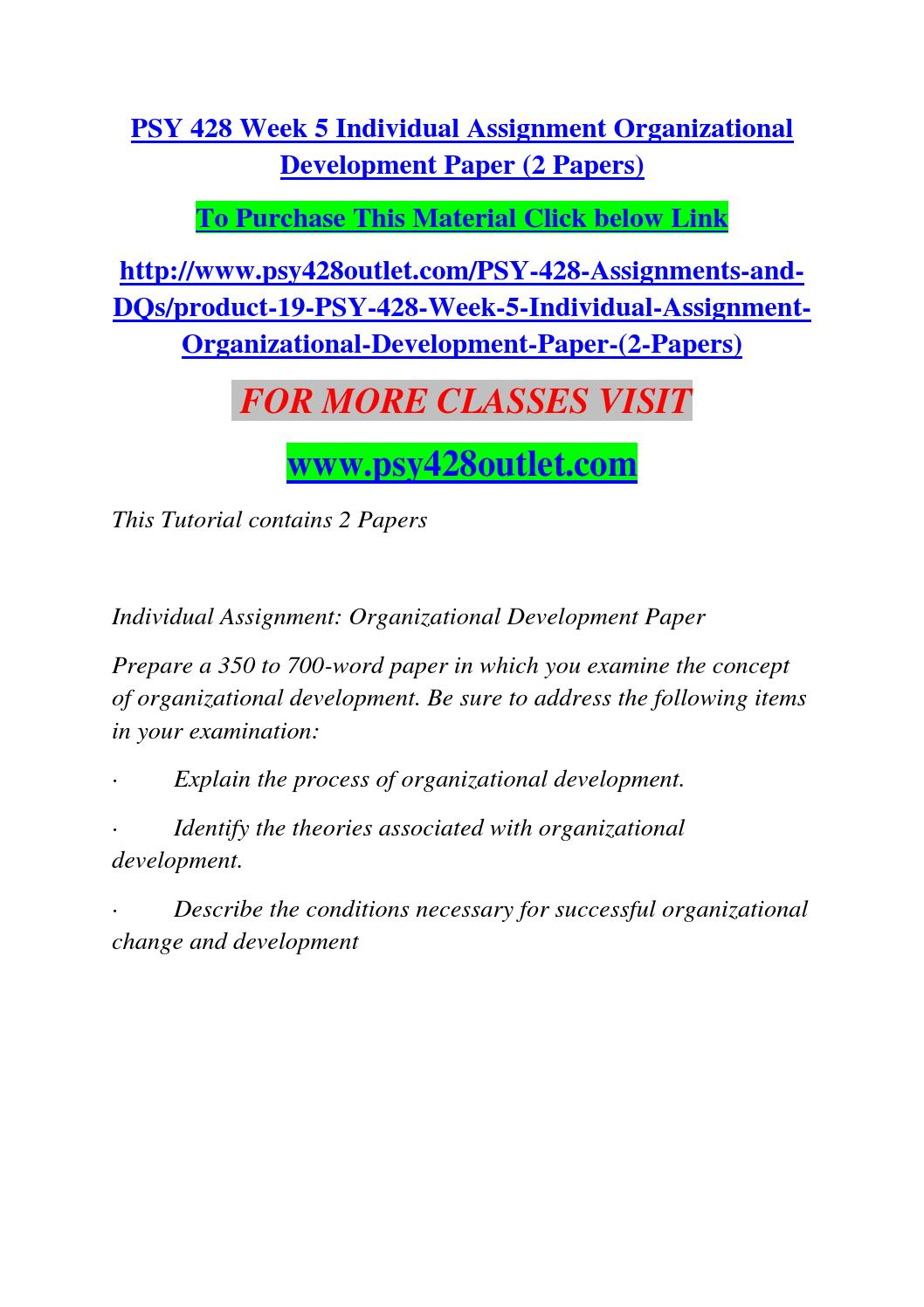 organizational development essay papers Organizational development the final paper should demonstrate understanding of the reading assignments as well as the implications of new knowledge the eight- to ten.
