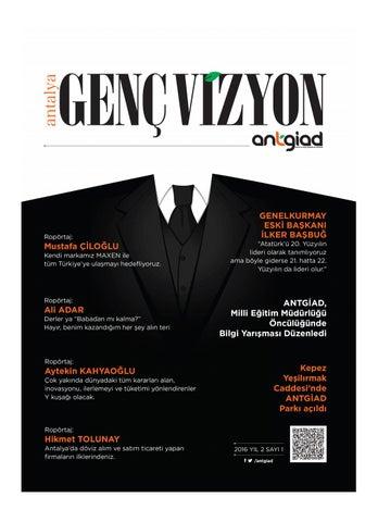 43e9d2868fa69 Genç Vizyon Sayı: 1 by ANTGİAD (Antalya Genç İşadamları Derneği) - issuu