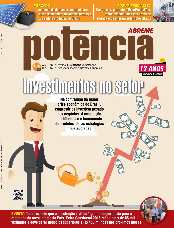 ce25b684461d1 Edição 128 da Revista Potência - Agosto de 2016 by Revista Potência - issuu