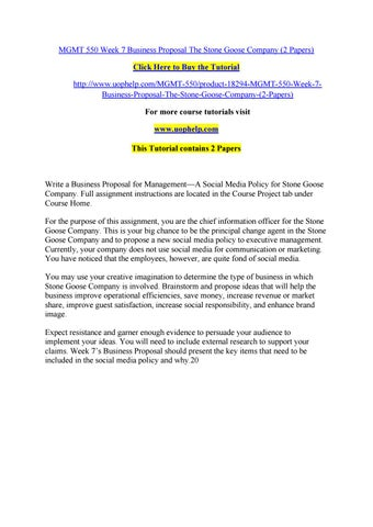 Mgmt 550 Week 7 Business Proposal The Stone Goose Company 2 Papers