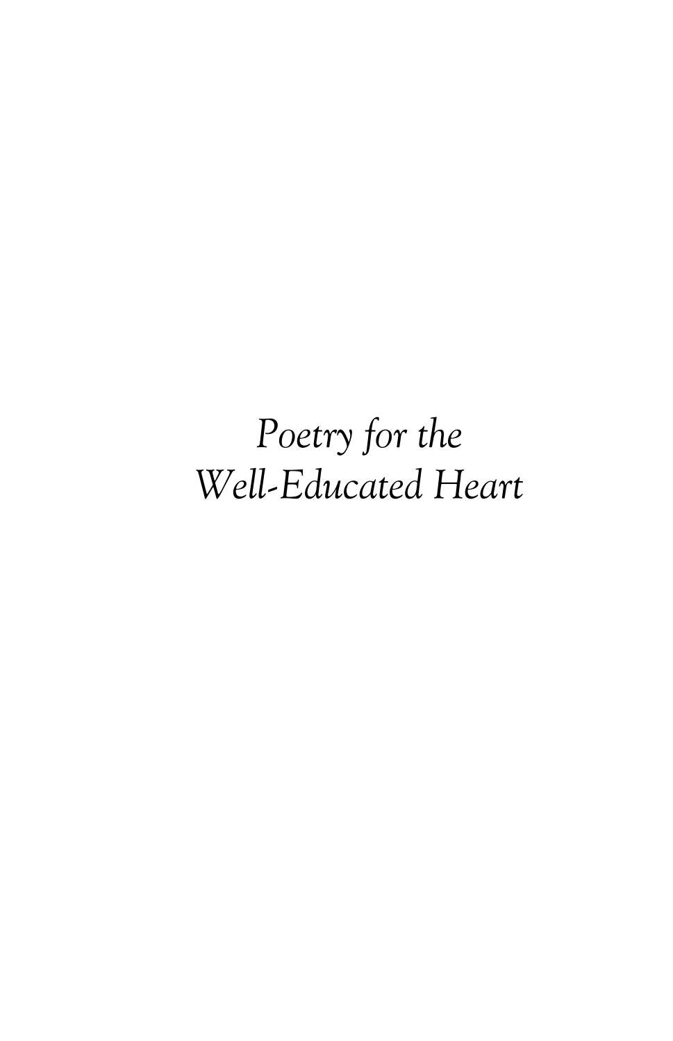 Poetry For The Well Educated Heart By Libraries Of Hope Issuu