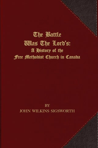 a641c6bd24c The Battle Was the Lord s  A History of the Free Methodist Church in ...