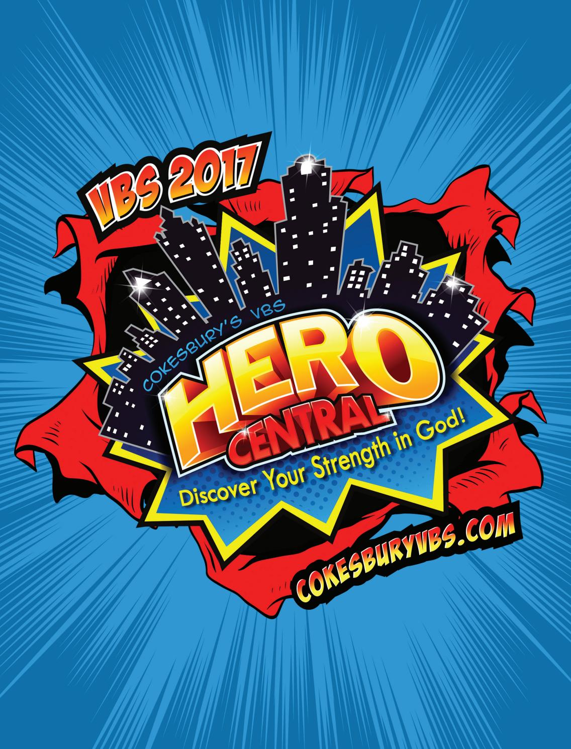 Cokesbury S Vbs Hero Central 2017 Catalog By United