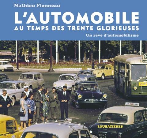 Temps Trente Glorieuses Éditions Des Loubatières By L'automobile Au jLMSpGqUzV