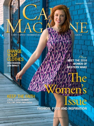 0c423f18dc08a9 Cary Magazine Sept-Oct 2016 by Cary Magazine - issuu