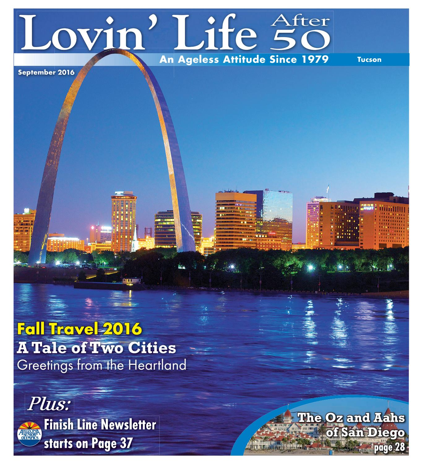 Lovin Life After 50 Tucson Sept 2016 by Times Media Group issuu