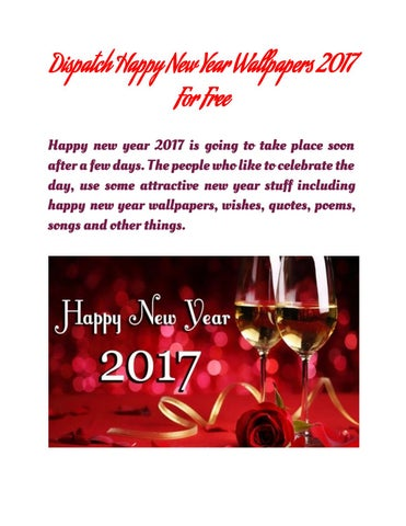 dispatch happy new year wallpapers 2017 for free happy new year 2017 is going to take place soon after a few days the people who like to celebrate the day