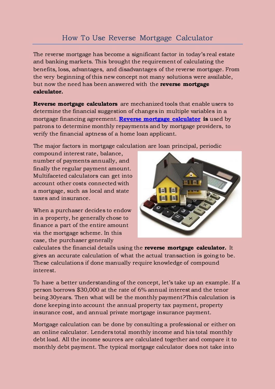 Reverse mortgage calculator.