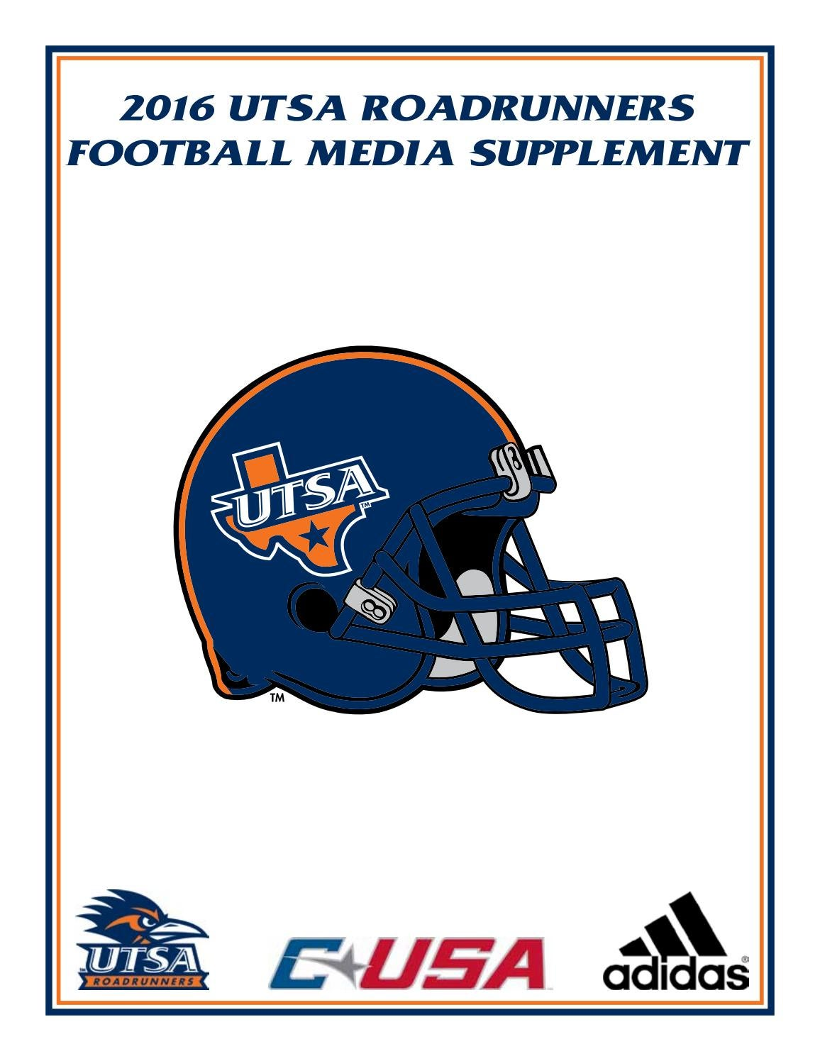 d47ca8691ec1 2016 UTSA Football Almanac by UTSA Athletics Communications - issuu