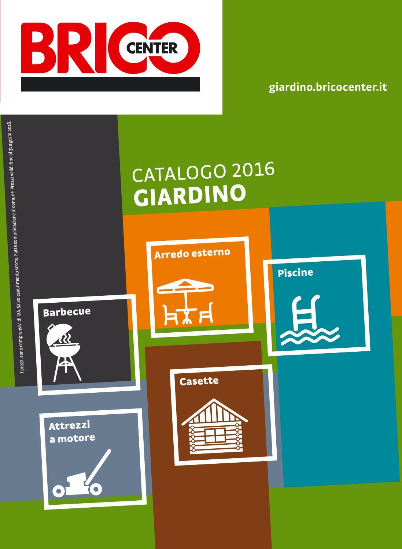 Casette In Legno Da Giardino Bricocenter.Brico 31 Ago By Best Of Volantinoweb Issuu