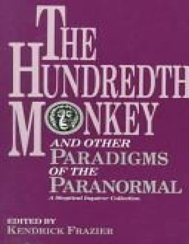 The Hundredth Monkey By Kendrick Frazier 1991 By John Smith Issuu