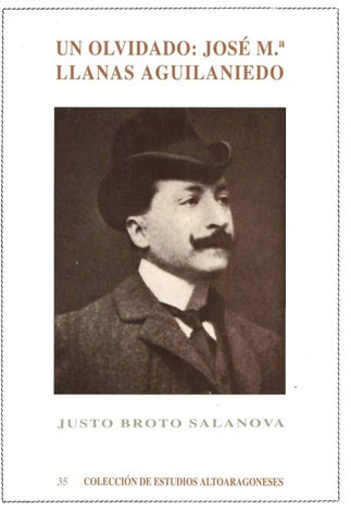 604ec1b777 33. Un olvidado  José Mª Llanas Aguilaniedo by Diputación Provincial ...