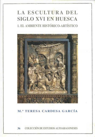 36. La escultura del siglo XVI en huesca by Diputación Provincial de ... 38c0f99ff26d8