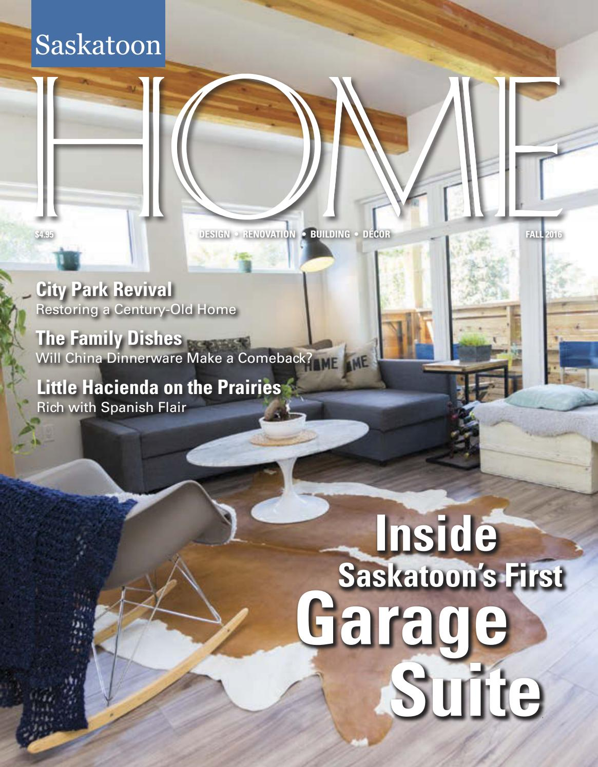 Saskatoon HOME Magazine Fall 2016