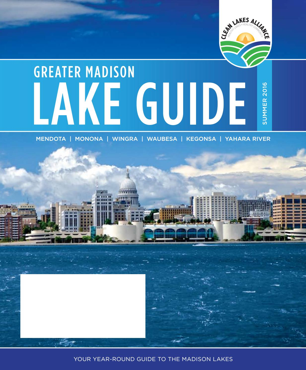 Lake Wingra On Cold December Day This >> Greater Madison Lake Guide By Clean Lakes Alliance Issuu