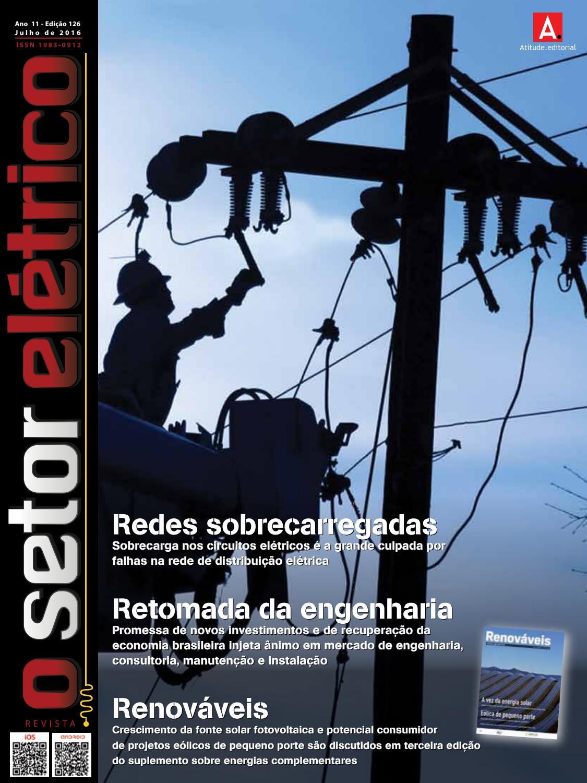 O Setor Elétrico (Edição 126 - Julho 2016) by Revista O ...