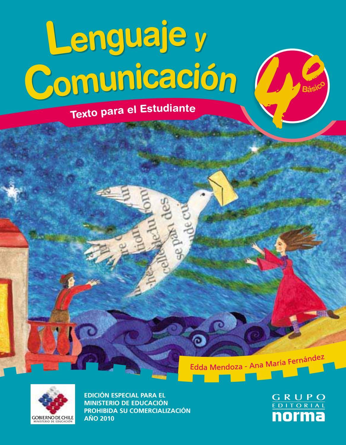 4 basico lenguaje norma estudiante by Carmen Ferraro Hernàndez - issuu