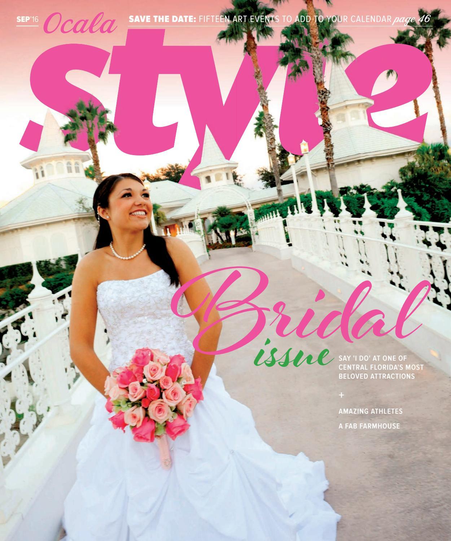 Ocala Style Magazine Sep\'16 by Ocala Publications - issuu
