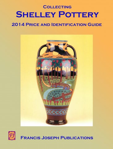 Shelley Price and Identification Guide by Francis Joseph