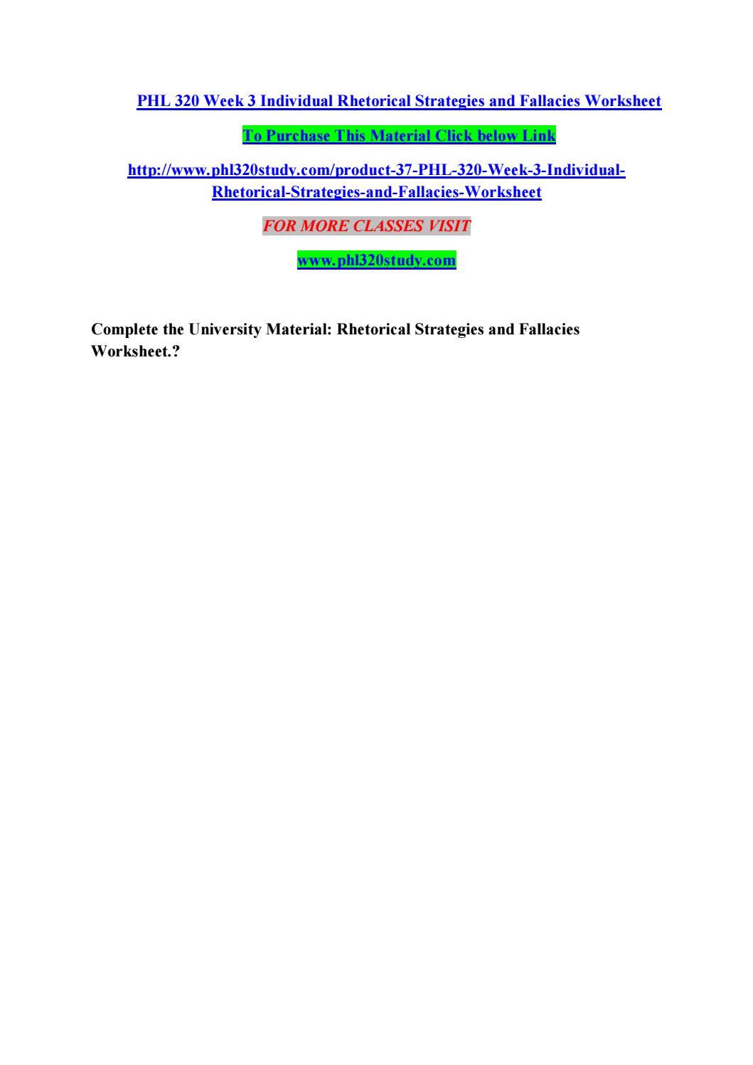 Phl 320 week 3 individual rhetorical strategies and fallacies