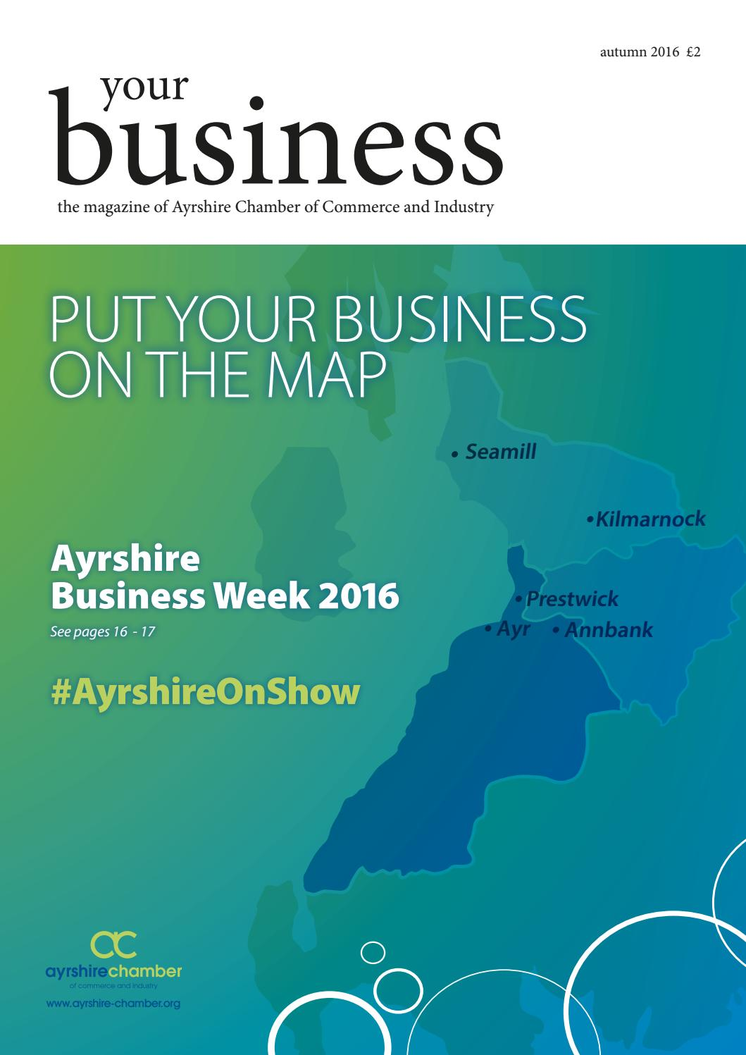 Ayrshire Chamber of Commerce Your Business Autumn 2016 by Ayrshire ...