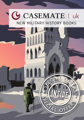 Autumn 2016 Casemate Uk New Military History Books By Casemate