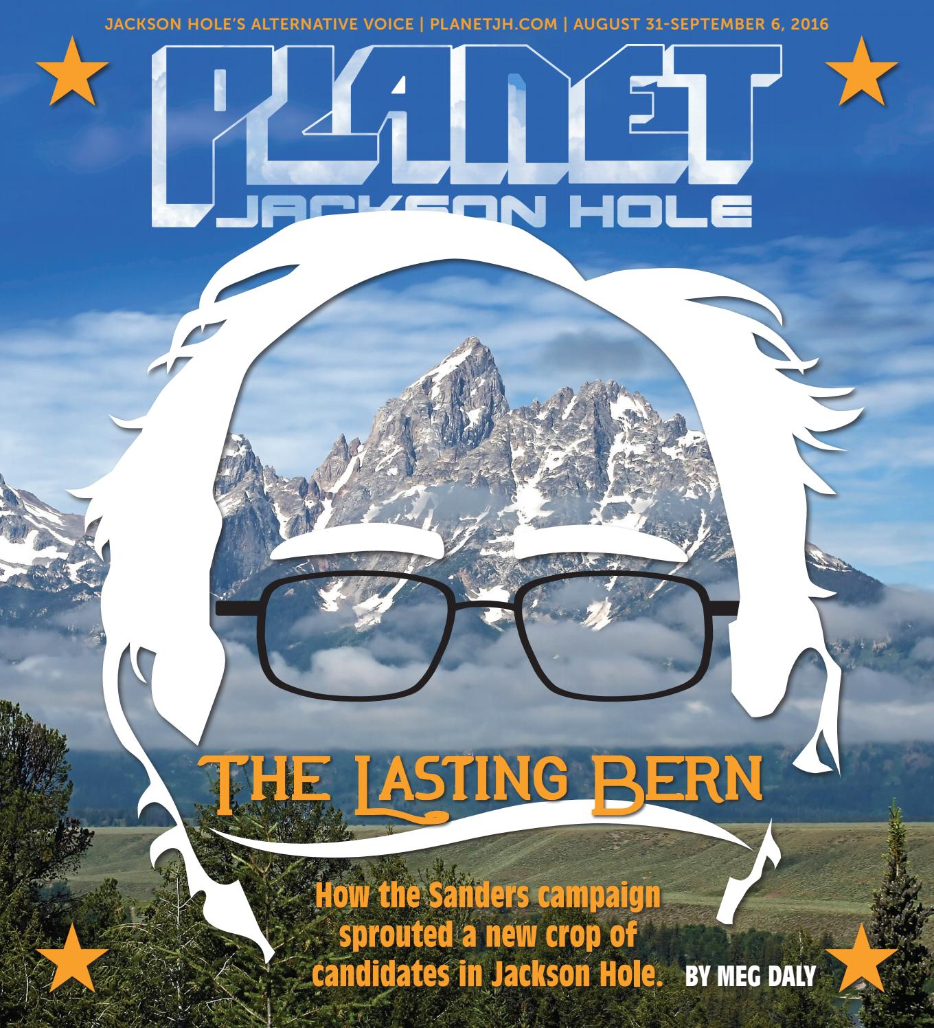 Planet JH 8.31.16 by Planet Jackson Hole - issuu