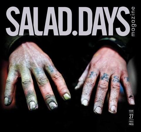 Salad Days Magazine #27 by SALAD DAYS MAG issuu