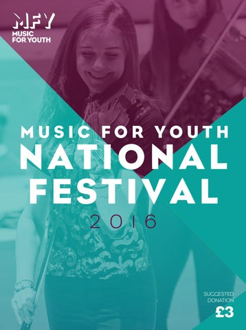 Music for Youth National Festival 2016 Programme by Music for Youth