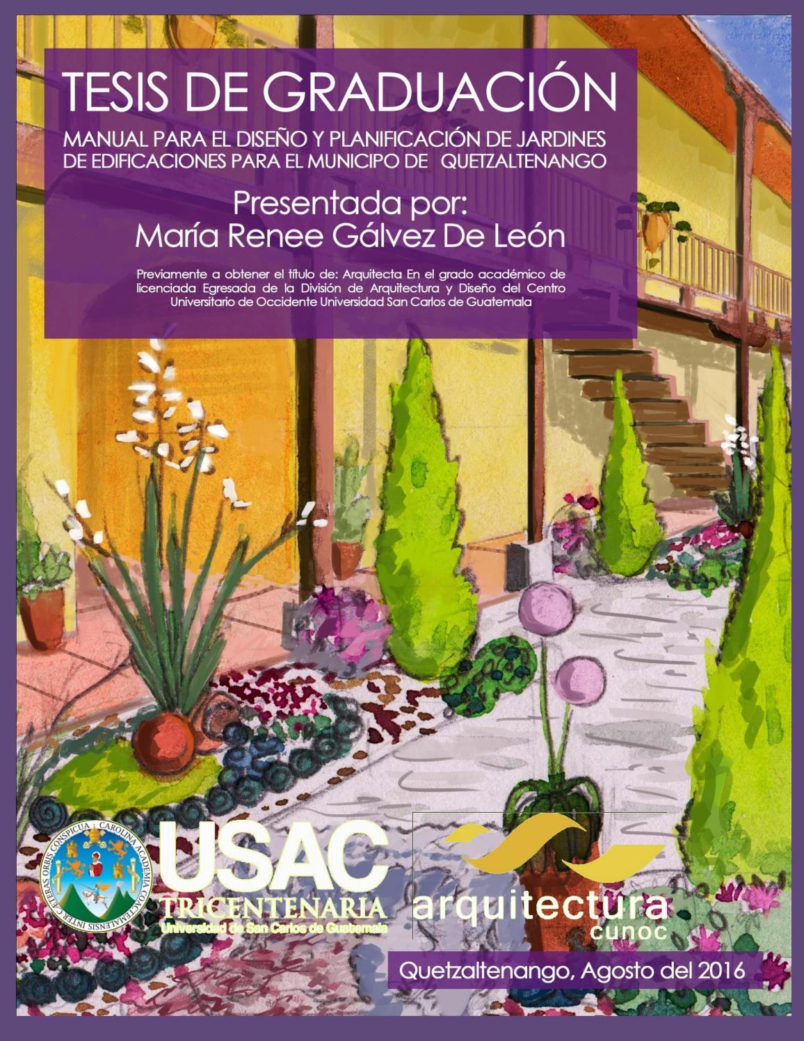 Tesis manual para el dise o y planificaciones de jardines for Diseno de interiores quetzaltenango