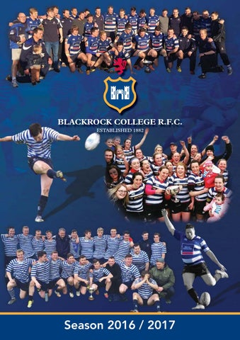 Blackrock College Rugby Season 2016 2017 By Rooney Media Issuu