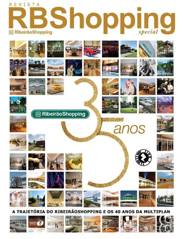 e0e5dbaa0 RBShopping 35anos by Ribeirão Shopping - issuu
