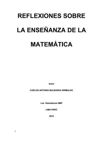 Reflexiones sobre la enseñanza de la matemática by Carlos Balbuena ...