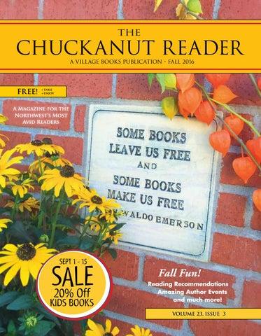 e678b5ec1 Chuckanut Reader - Fall 2016 by Village Books & Paper Dreams - issuu