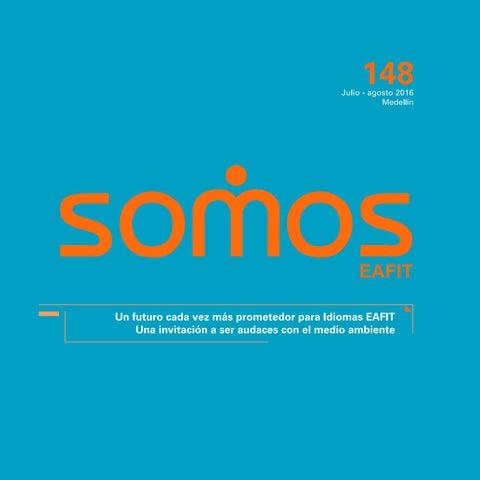 795b5548b1e0d Boletín Somos - Edición 148 by Universidad EAFIT - issuu