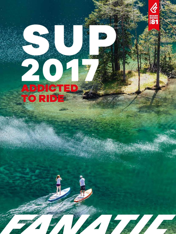 Fanatic Sup 2017 By Fanatic Boardriding Issuu