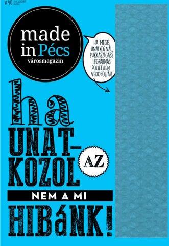 Made in Pécs IV. 8. 2016. szeptember by Made in Pécs - issuu 9e8e7a97a2