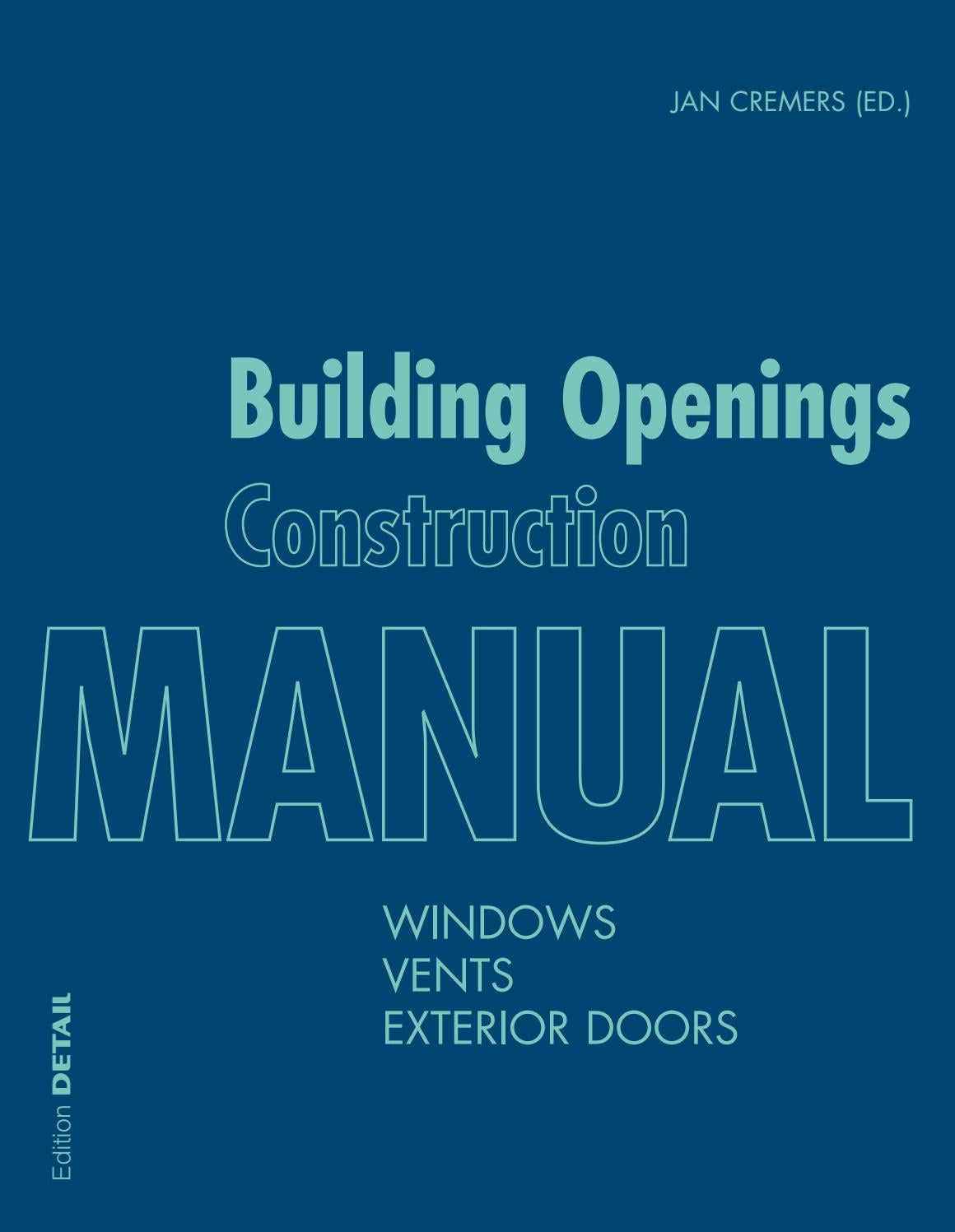 Building Openings Construction Manual by DETAIL - issuu