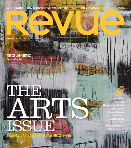Revue Magazine, September 2016, The Arts Issue