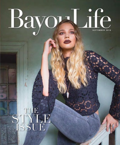 2d3ef098aab0 BayouLife Magazine Sept2016 by BayouLife Magazine - issuu