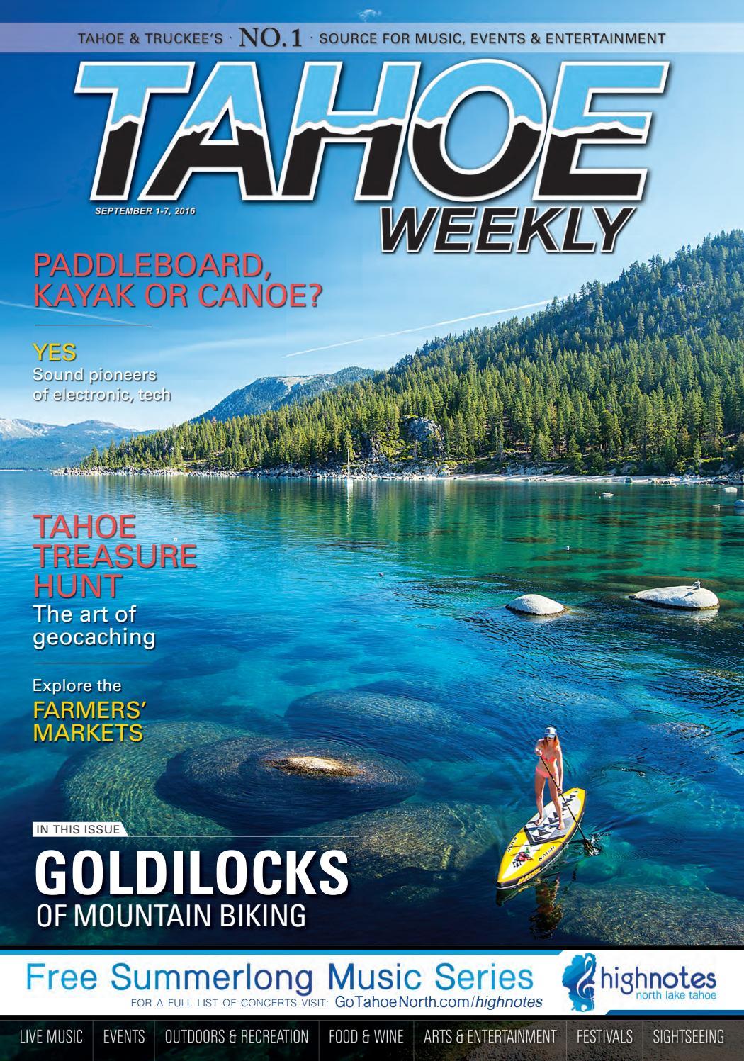 Sept. 1-7, 2016 by Tahoe Weekly - issuu