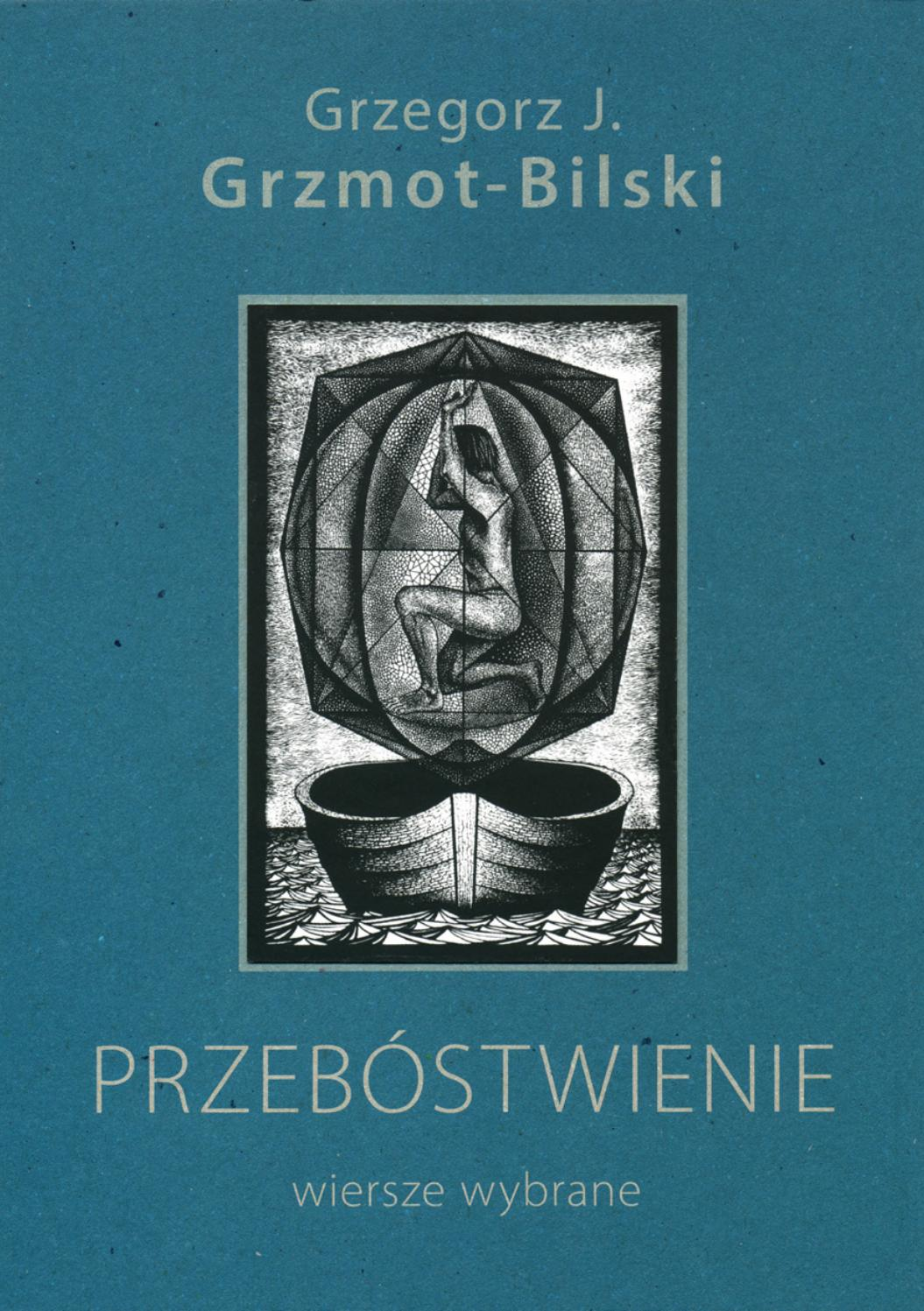 Grzegorz J Grzmot Bilski Przebóstwienie Fragment By