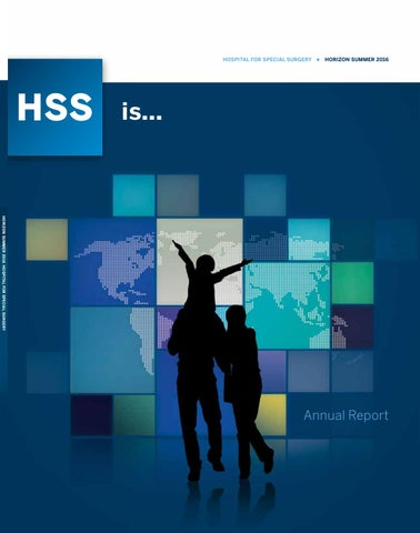 hss patient portal HSS Horizon | Summer 2016 | 2015 Annual Report by Hospital for ...
