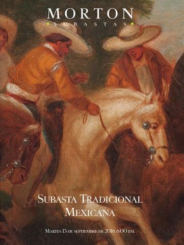 Subasta Tradicional Mexicana by Morton Subastas - issuu 7a813321950