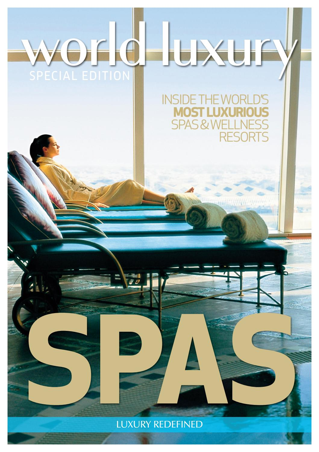 World luxury daily luxury spa special by world luxury for Special hotels in the world