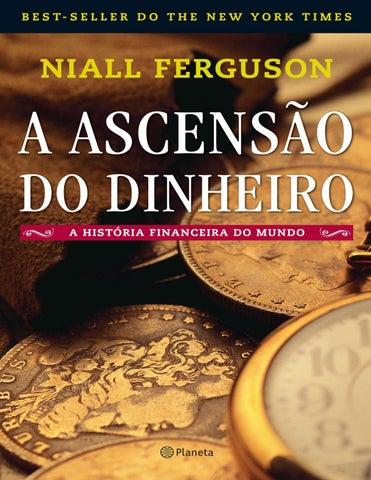 7e91037b732 A ascensao do dinheiro niall ferguson by DEBORA - issuu